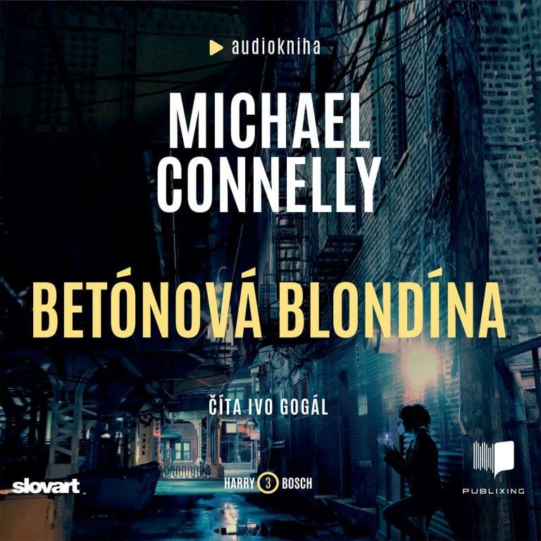 Audiokniha Betónová blondína - Michael Connelly