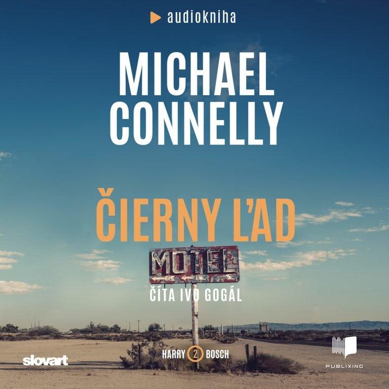 Michael Connelly - ?ierny ?ad - Audiokniha