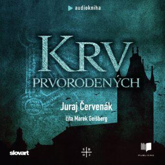 Juraj Červenák - Krv prvorodených - Audiokniha