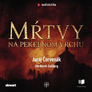Juraj Červenák - Mŕtvy na pekelnom vrchu