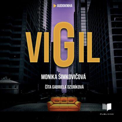 Monika Šimkovičová - Vigil - Audiokniha
