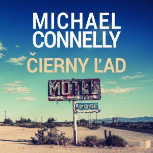 Michael Connelly - Čierny ľad (Audiokniha)