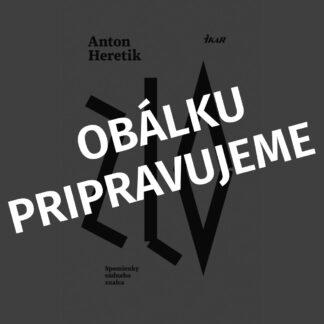 Anton Heretik - Zlo - Audiokniha - Obálku pripravujeme