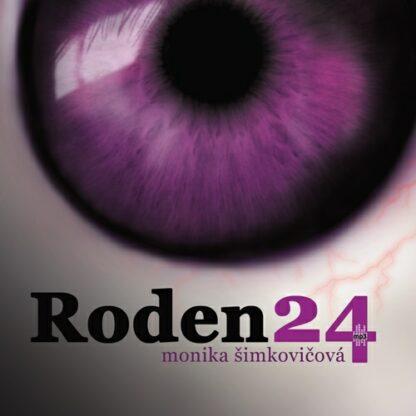 Monika Šimkovičová - Roden 24 (audiokniha)