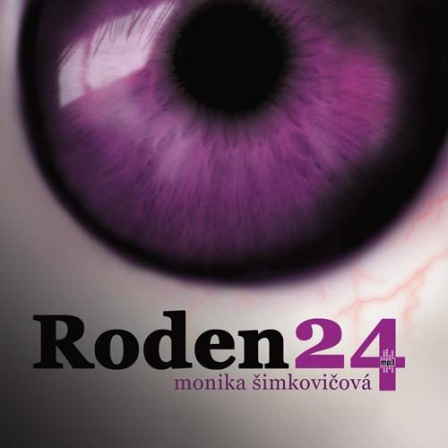 Monika ?imkovi?ová - Roden 24 (audiokniha)