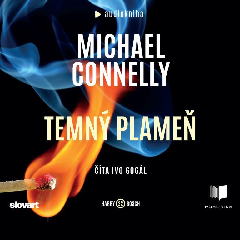 Audiokniha Temný plame? - Michael Connelly