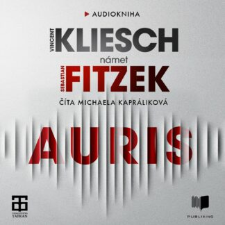 Audiokniha Auris - Vincent Kliesch a Sebastian Fitzek