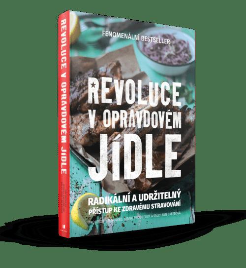 Tim Noakes, Jonno Proudfoot, Sally-Ann Creed - Revoluce v opravdovém jídle