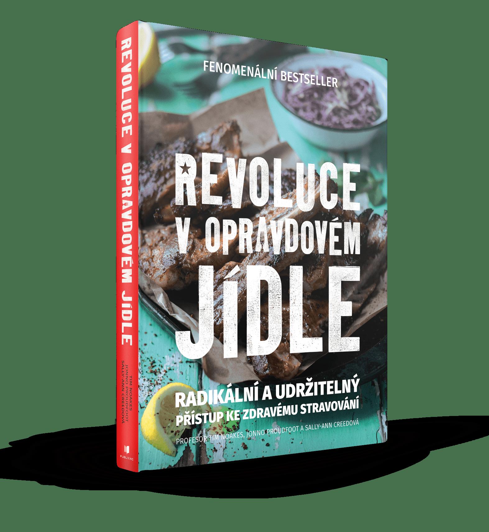 Tim Noakes - Revoluce v opravdovém jídle