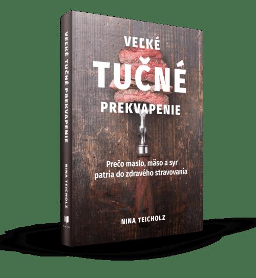 kniha-nina-teicholz-velke-tucne-prekvapenie