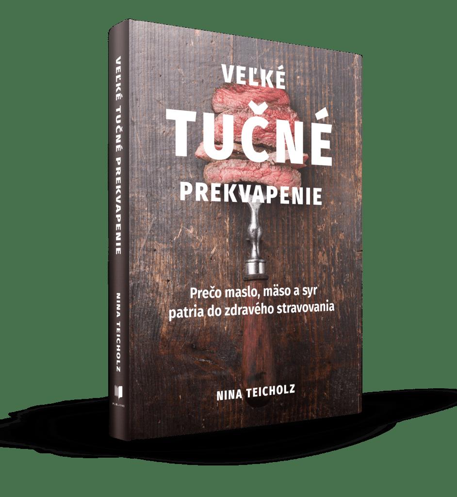 Nina Teicholz - Veľké tučné prekvapenie