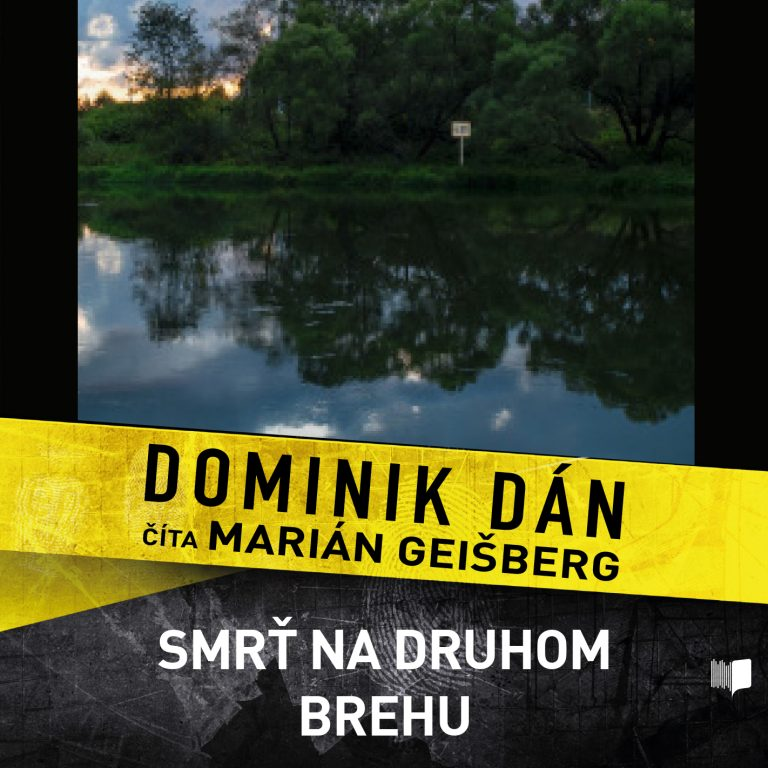 Audiokniha Smr? na druhom brehu - Dominik Dán