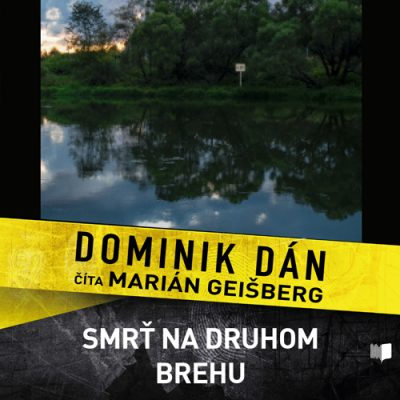 Dominik Dán - Smrť na druhom brehu