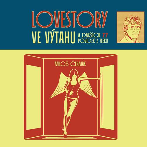 Miloš Čermák - Lovestory ve výtahu