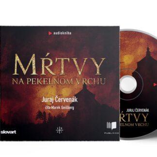 Audiokniha Mŕtvy na pekelnom vrchu - Juraj Červenák
