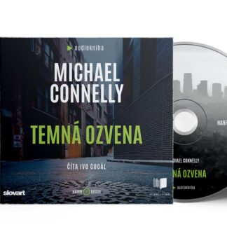Audiokniha Temná ozvena - Michael Connelly