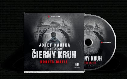 Audiokniha Čierny kruh: Koniec mafie - Jozef Karika