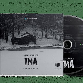 Audiokniha Tma - Jozef Karika