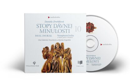 Audiokniha Stopy dávnej minulosti 10 - Pavel Dvořák, Daniela Dvořáková