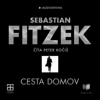 Audiokniha Cesta domov - Sebastian Fitzek