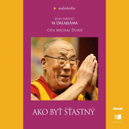 Audiokniha Ako byť šťastný - Dalajláma