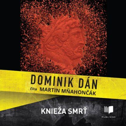 Audiokniha Knieža smrť - Dominik Dán