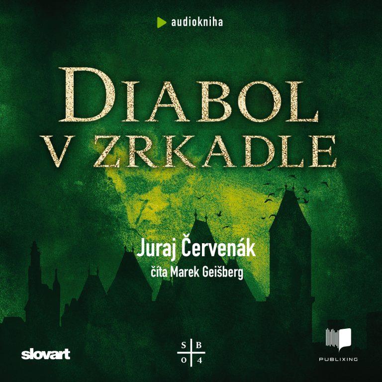 Audiokniha Diabol v zrkadle - Juraj ?ervenák