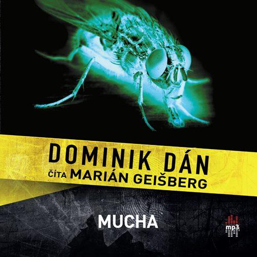 Dominik Dán - Mucha (audiokniha)