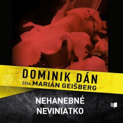 Audiokniha Nehanebné neviniatko - Dominik Dán