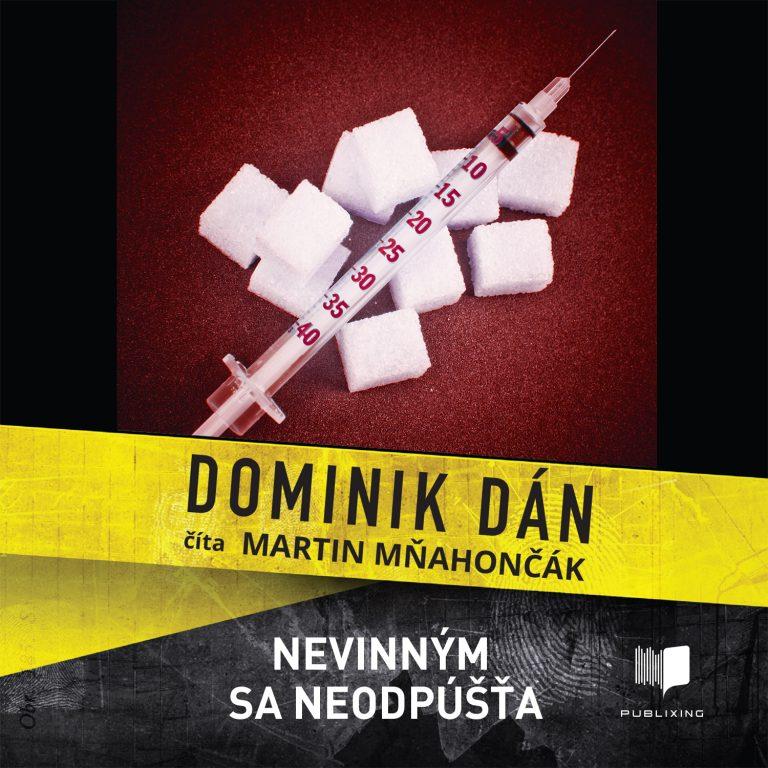 Audiokniha Nevinným sa neodpú??a - Dominik Dán