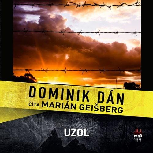 Dominik Dán - Uzol (audiokniha)