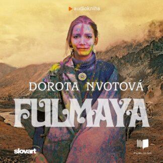 Audiokniha Fulmaya - Dorota Nvotová