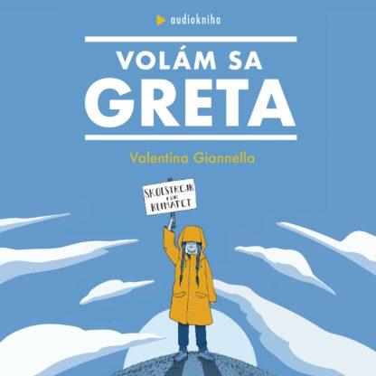 Audiokniha Volám sa Greta - Valentina Giannella