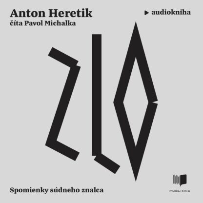 Audiokniha Zlo - Anton Heretik