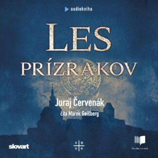 Audiokniha Les Prízrakov - Juraj ?ervenák