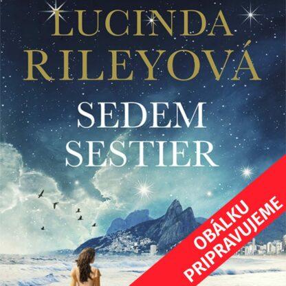 Lucinda Rileyová - Sedem sestier - Audiokniha - Obálku pripravujeme
