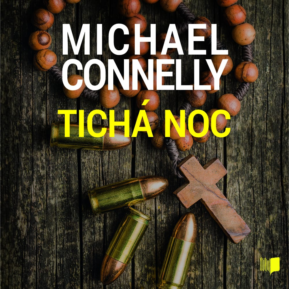 Michael Connelly - Tichá noc (Audiokniha)