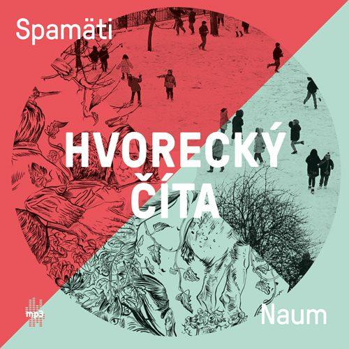 Michal Hvorecký - Hvorecký číta Spamäti Naum