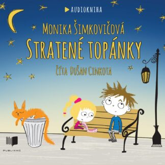 Audiokniha Stratené topánky - Monika Šimkovičová