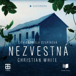 Audiokniha Nezvestná - Christian White