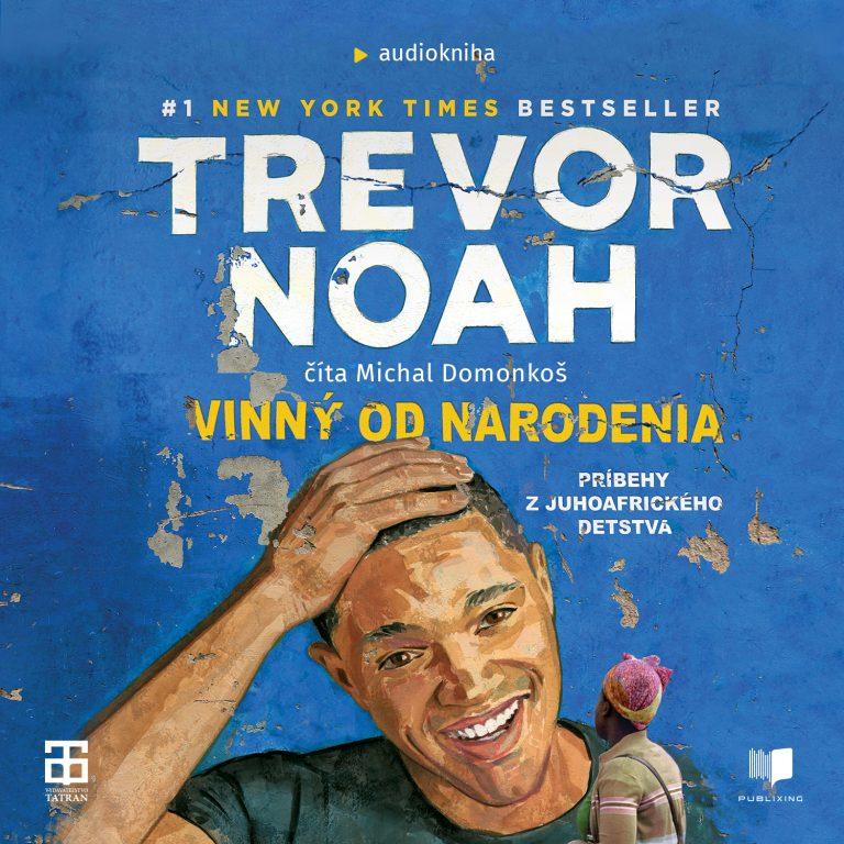 Audiokniha Vinny od narodenia - Trevor Noah