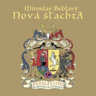 Audiokniha Nová šľachta - Miroslav Beblavý