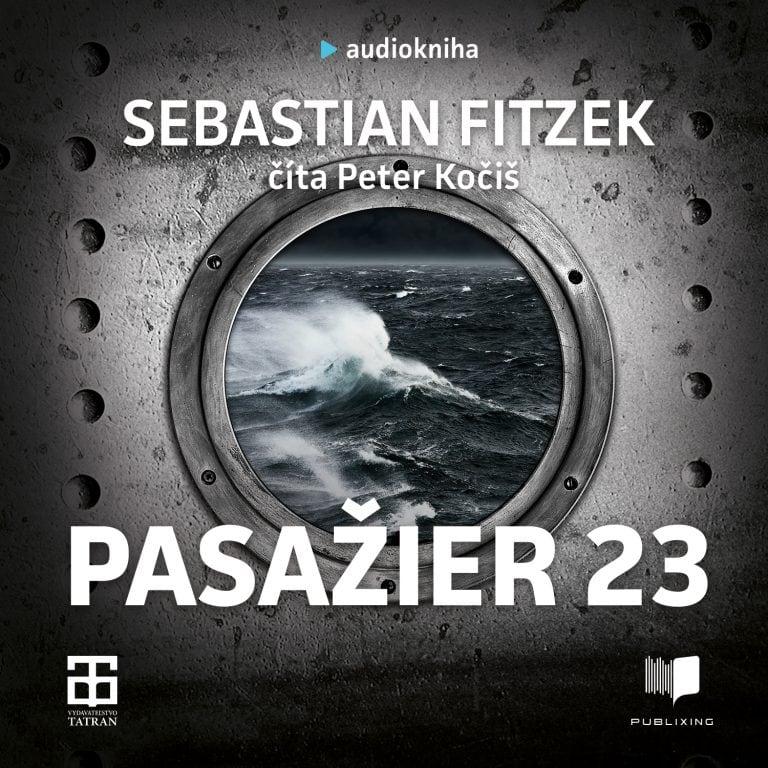 Sebastian Fitzek - Pasa?ier 23 - Audiokniha