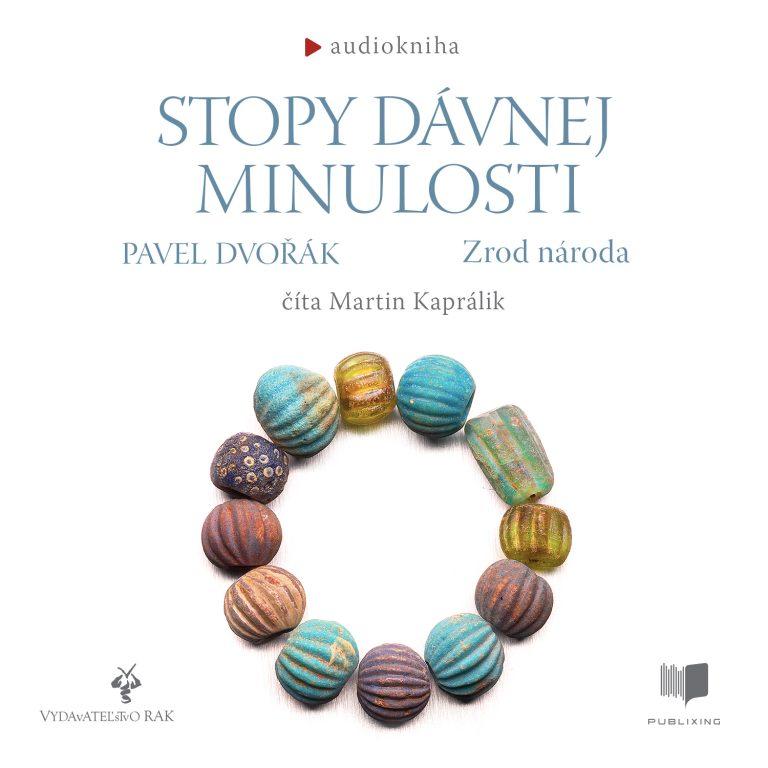 Audiokniha Stopy dávnej minulosti 3 - Pavel Dvo?ák