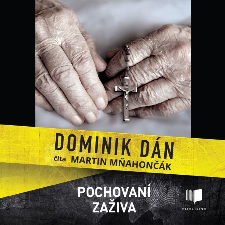 Audiokniha Pochovaní za?iva - Dominik Dán