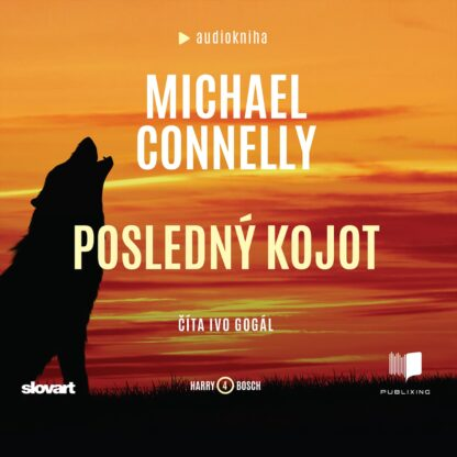 Audiokniha Posledný kojot - Michael Connelly