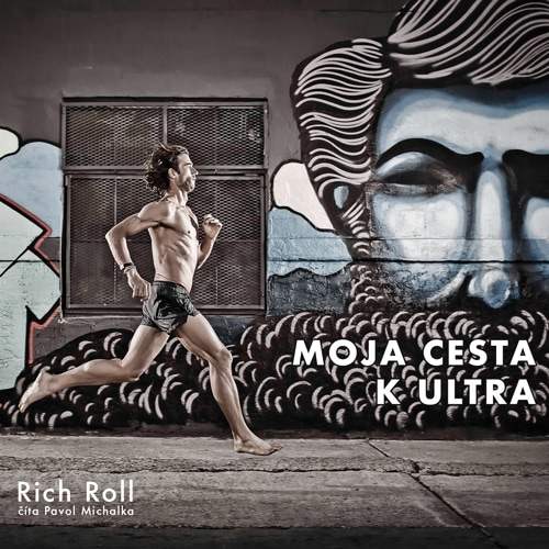 Rich Roll - Moja cesta k ultra (audiokniha)