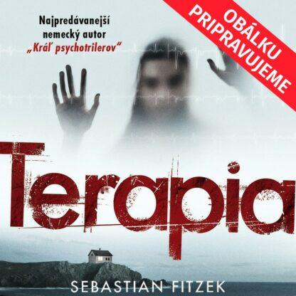 Sebastian Fitzek - Terapia - Audiokniha - Obálku pripravujeme