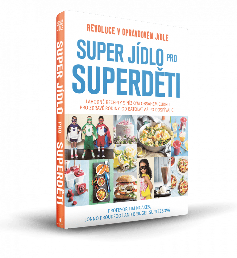 Tim Noakes, Jonno Proudfoot, Bridget Surtees - Super jídlo pro Superd?ti