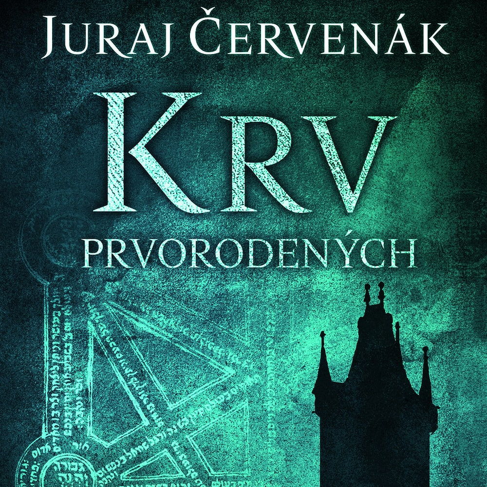Juraj Červenák - Krv prvorodených (Audiokniha)